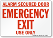 Alarm Secured Door Emergency Sign