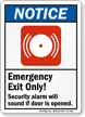 Emergency Exit Security Alarm Sounds Sign