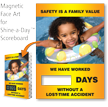 Safety Is Family Value, Scoreboards Changeable Magnetic Face