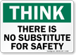No Substitute for Safety Sign