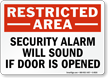 Restricted Area Security Alarm Sign
