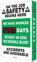 On the Job Safety Begins Here Sign