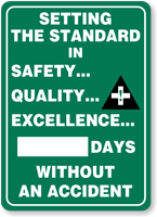Setting the Standard in Safety…Quality…Sign