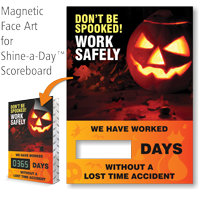 Don't Be Spooked Work Safely Scoreboard Changeable Face