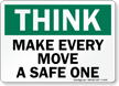 Think Make Every Move A Safe One