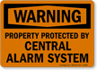 Property Protected Alarm System Sign