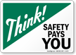 Think Safety Pays You Sign